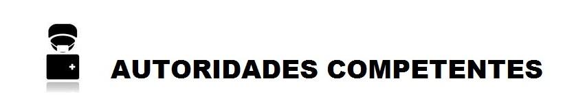 ATORIDADES COMPETENTES